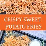 crispy swee potato fries long image for pinterest